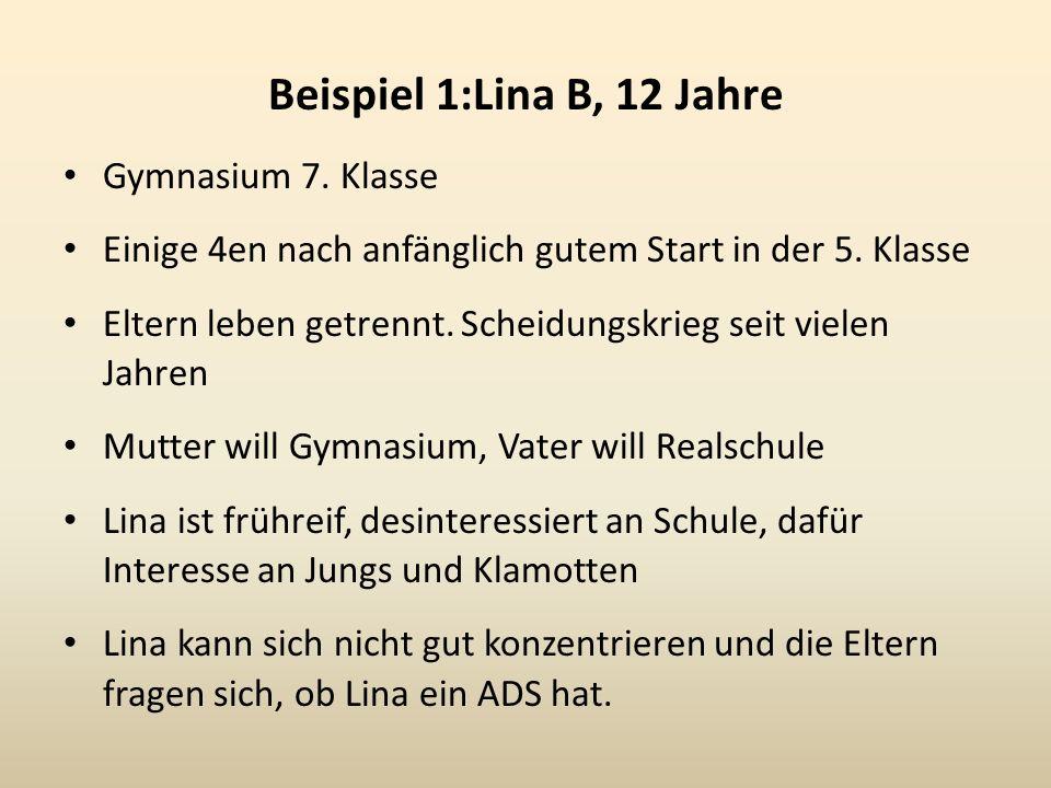 Beispiel 1:Lina B, 12 Jahre Gymnasium 7. Klasse
