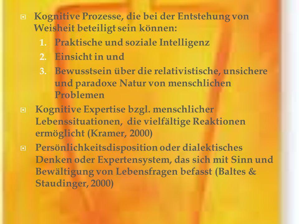 Kognitive Prozesse, die bei der Entstehung von Weisheit beteiligt sein können: