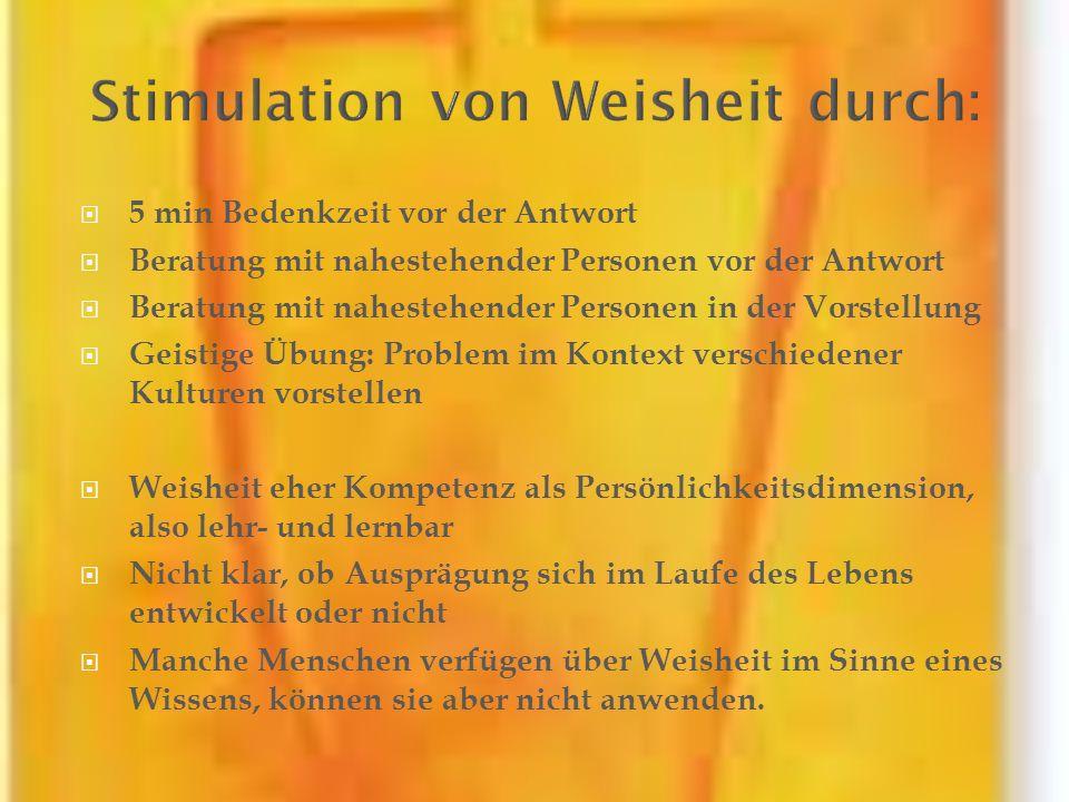 Stimulation von Weisheit durch: