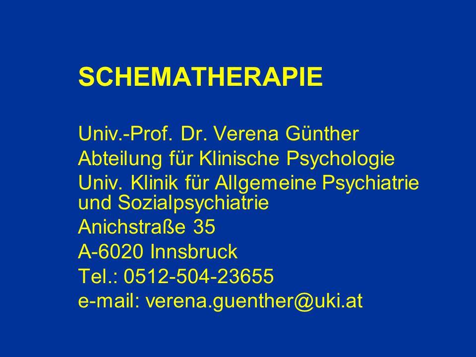SCHEMATHERAPIE Univ.-Prof. Dr. Verena Günther