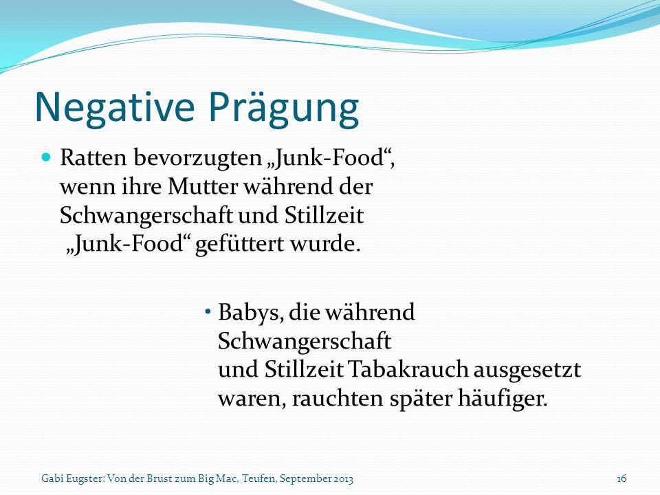 """Negative PrägungRatten bevorzugten """"Junk-Food , wenn ihre Mutter während der Schwangerschaft und Stillzeit """"Junk-Food gefüttert wurde."""