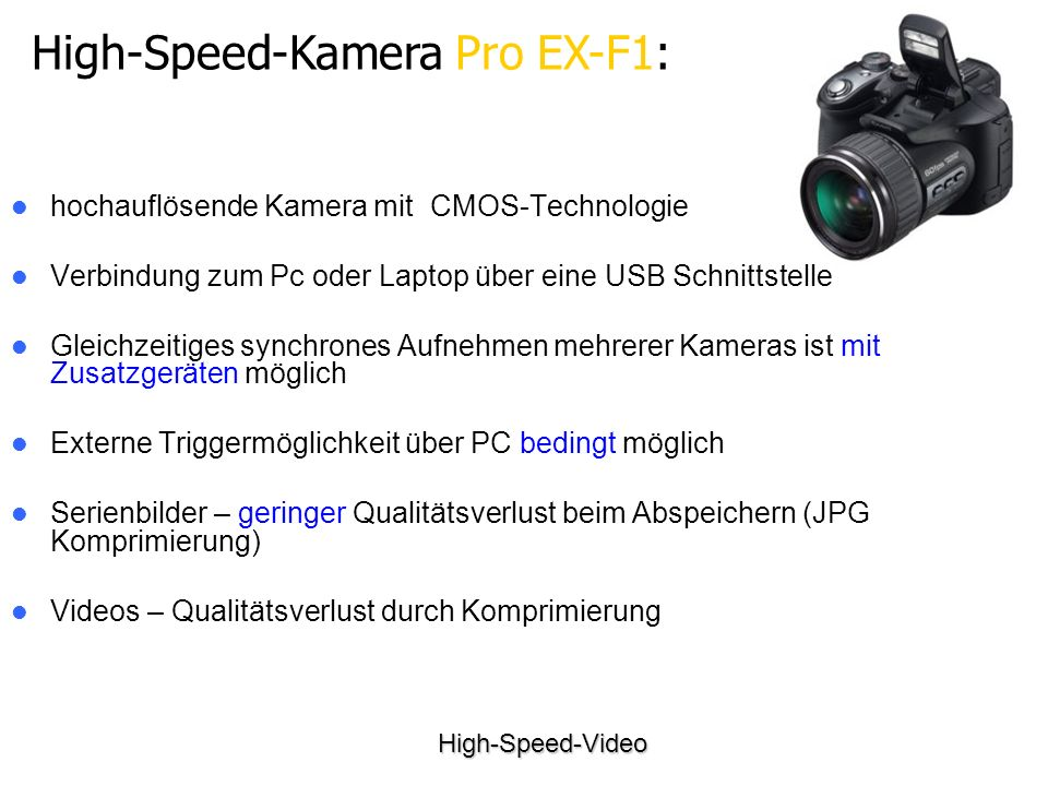 High-Speed-Kamera Pro EX-F1: