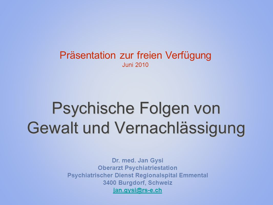 Psychische Folgen von Gewalt und Vernachlässigung