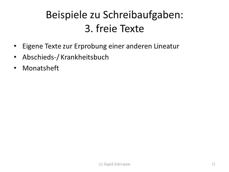 Beispiele zu Schreibaufgaben: 3. freie Texte