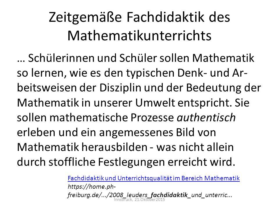 Zeitgemäße Fachdidaktik des Mathematikunterrichts