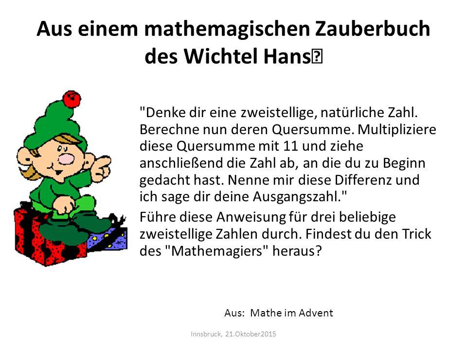 Aus einem mathemagischen Zauberbuch des Wichtel Hans
