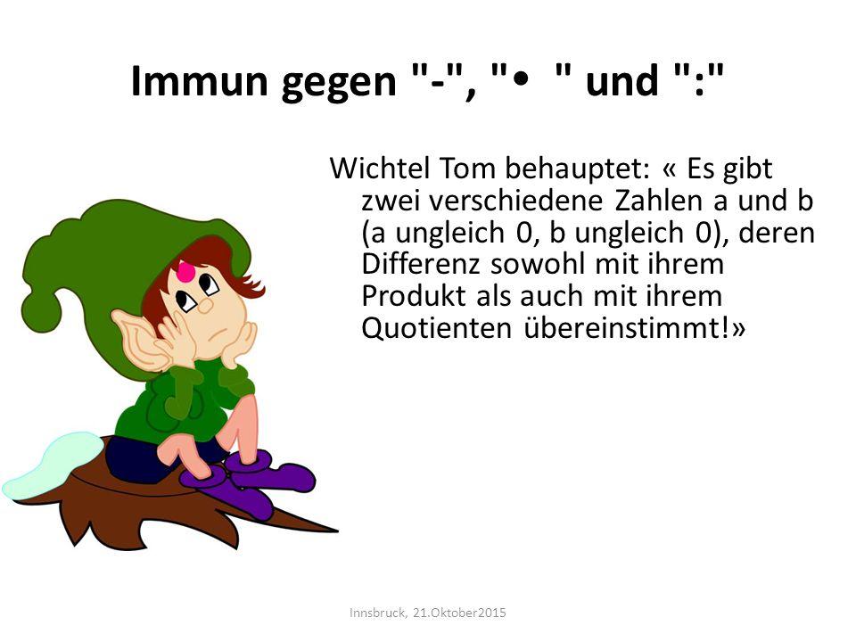 Immun gegen - ,  und :