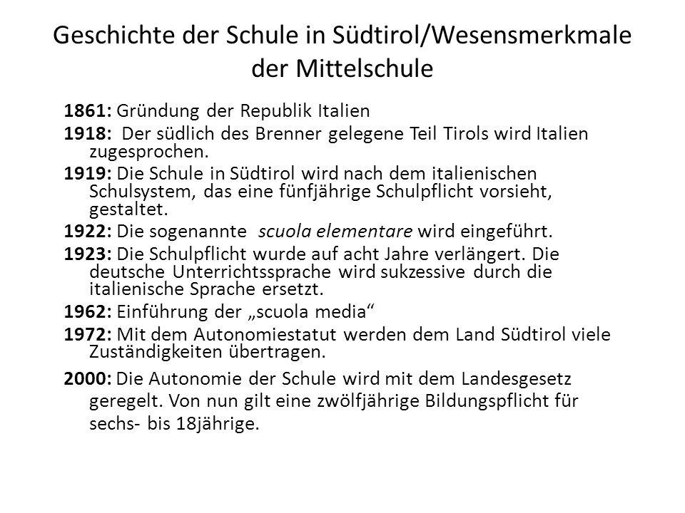 Geschichte der Schule in Südtirol/Wesensmerkmale der Mittelschule