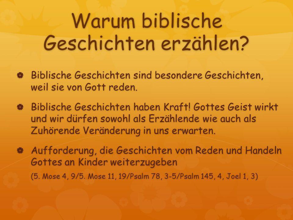 Warum biblische Geschichten erzählen