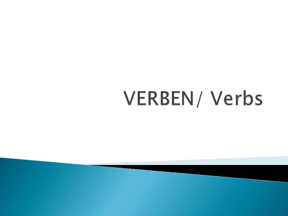 VERBEN/ Verbs