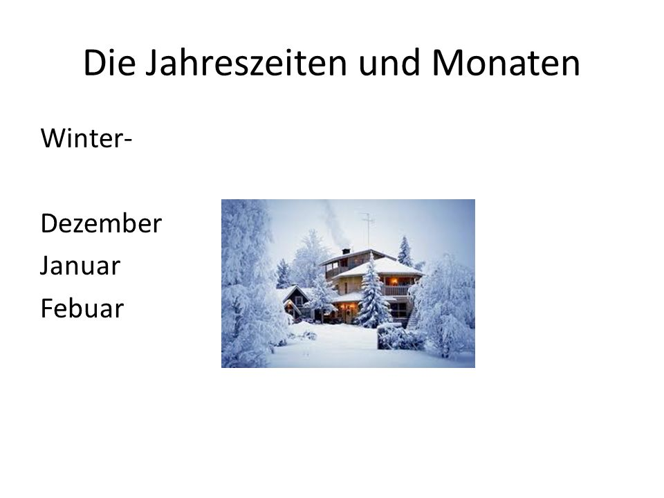 Die Jahreszeiten und Monaten