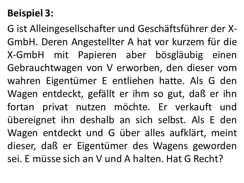 Beispiel 3: G ist Alleingesellschafter und Geschäftsführer der X-GmbH