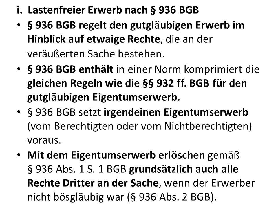 Lastenfreier Erwerb nach § 936 BGB
