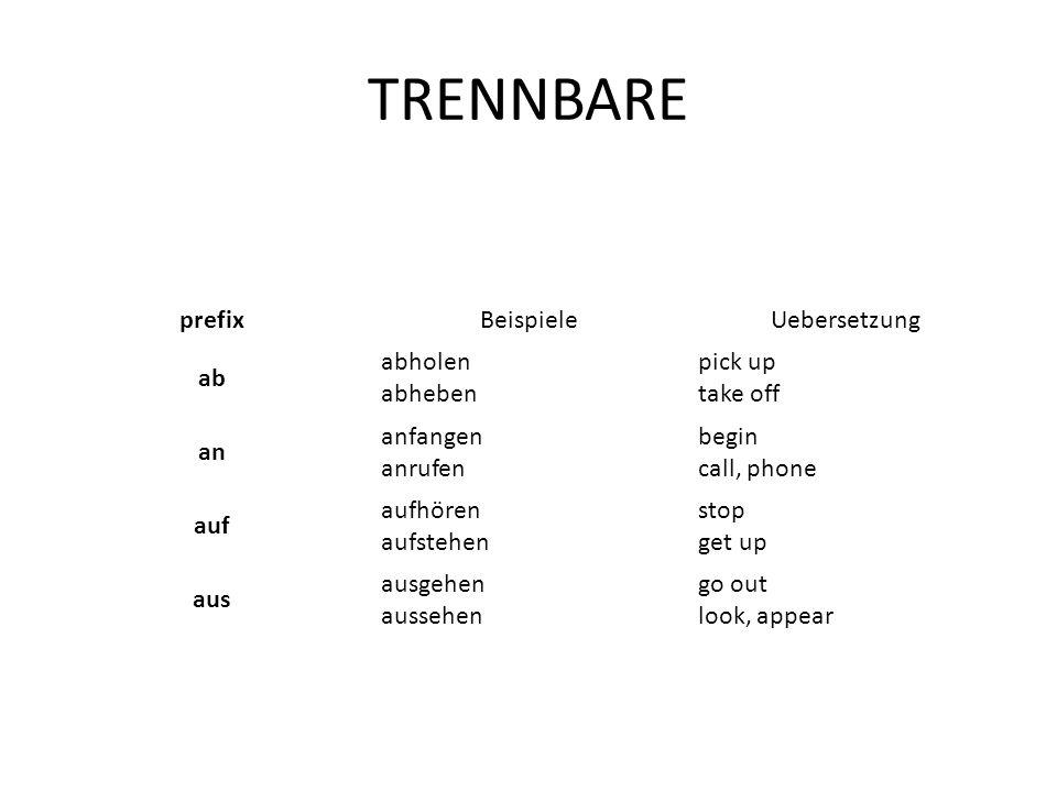 TRENNBARE prefix Beispiele Uebersetzung ab abholen abheben