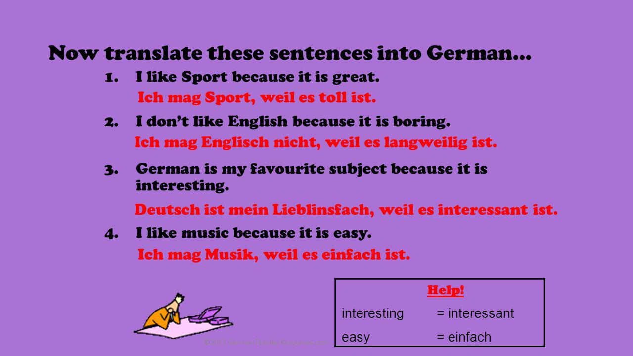 Now translate these sentences into German…