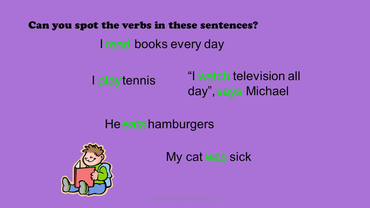 Can you spot the verbs in these sentences