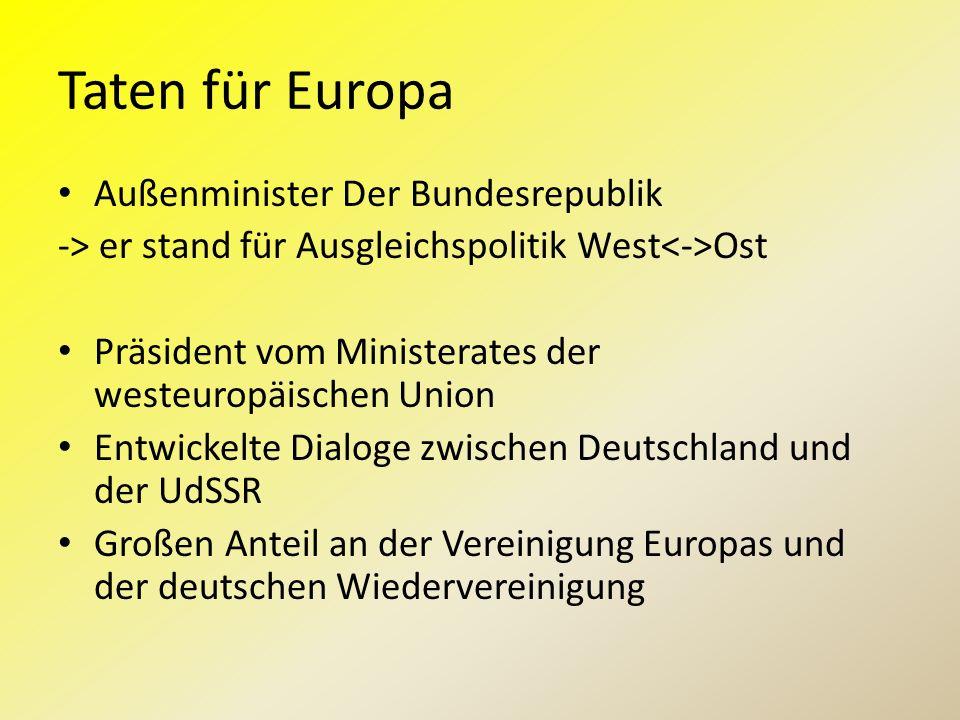 Taten für Europa Außenminister Der Bundesrepublik