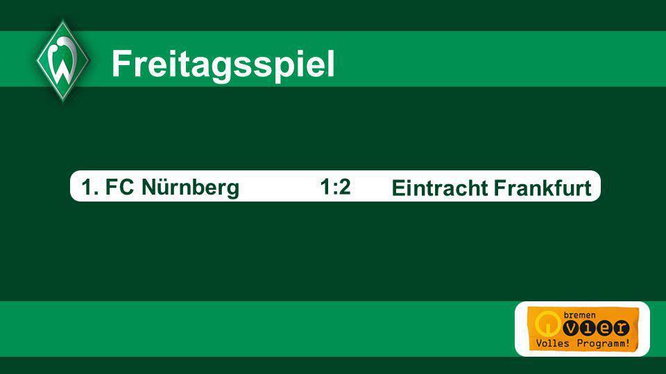 3 3 Freitagsspiel 1. FC Nürnberg 1:2 Eintracht Frankfurt - 3