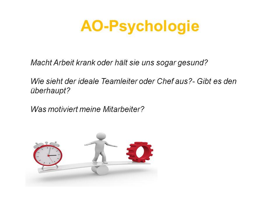 AO-Psychologie Macht Arbeit krank oder hält sie uns sogar gesund