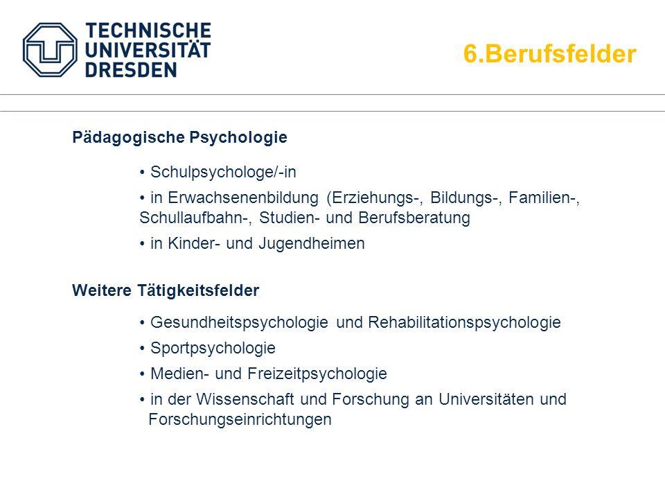 6.Berufsfelder Pädagogische Psychologie Schulpsychologe/-in