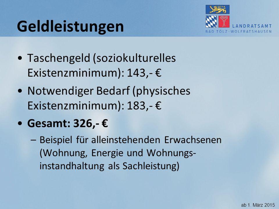 Geldleistungen Taschengeld (soziokulturelles Existenzminimum): 143,- €