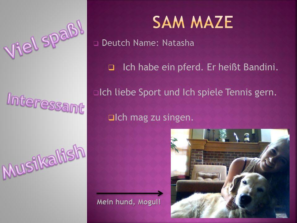 Viel spaß! Musikalish Sam Maze Interessant