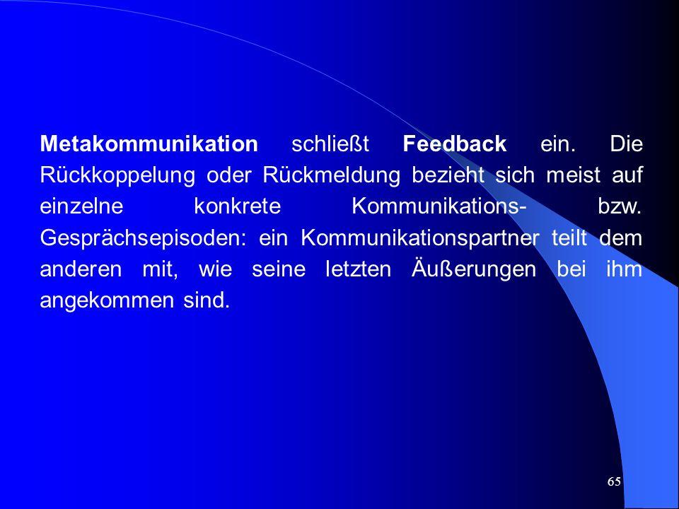 Metakommunikation schließt Feedback ein