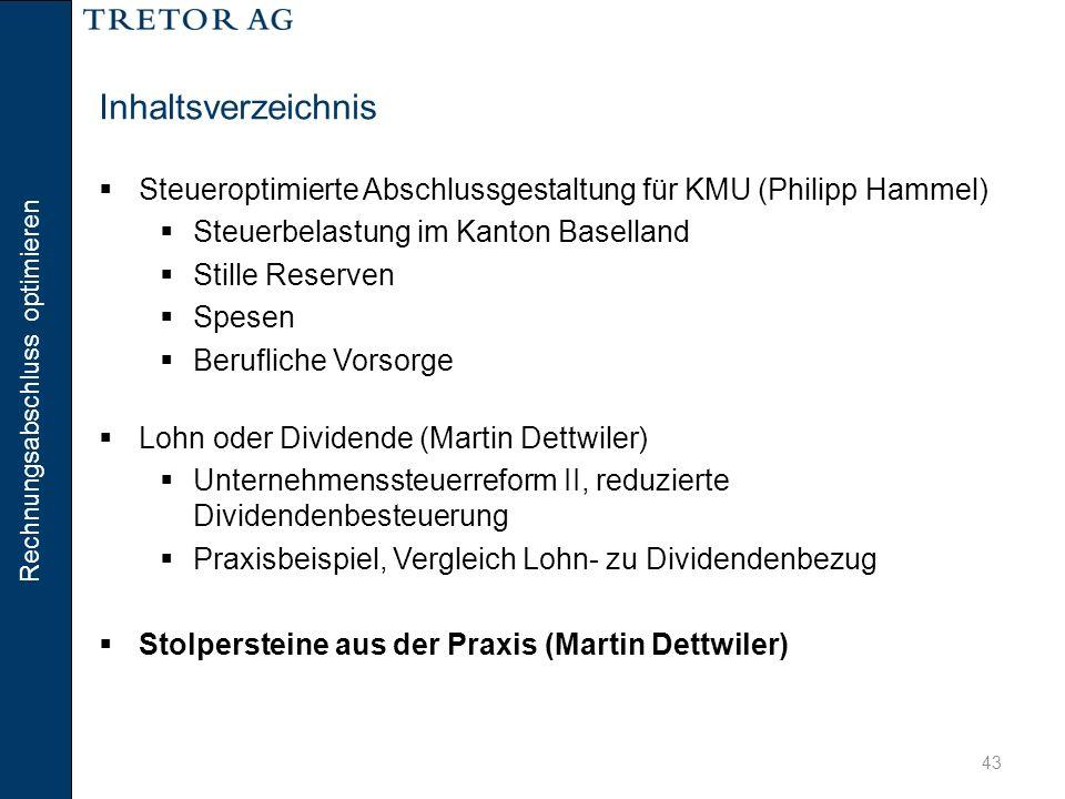 Inhaltsverzeichnis Steueroptimierte Abschlussgestaltung für KMU (Philipp Hammel) Steuerbelastung im Kanton Baselland.