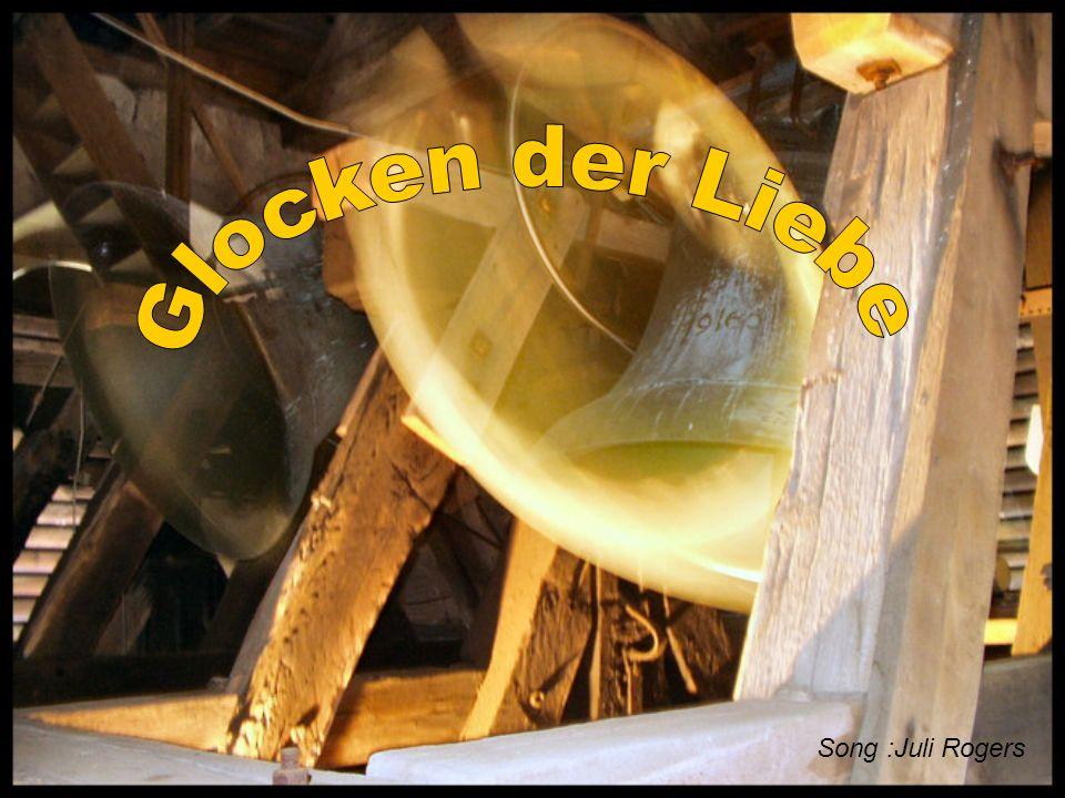Glocken der Liebe Song :Juli Rogers