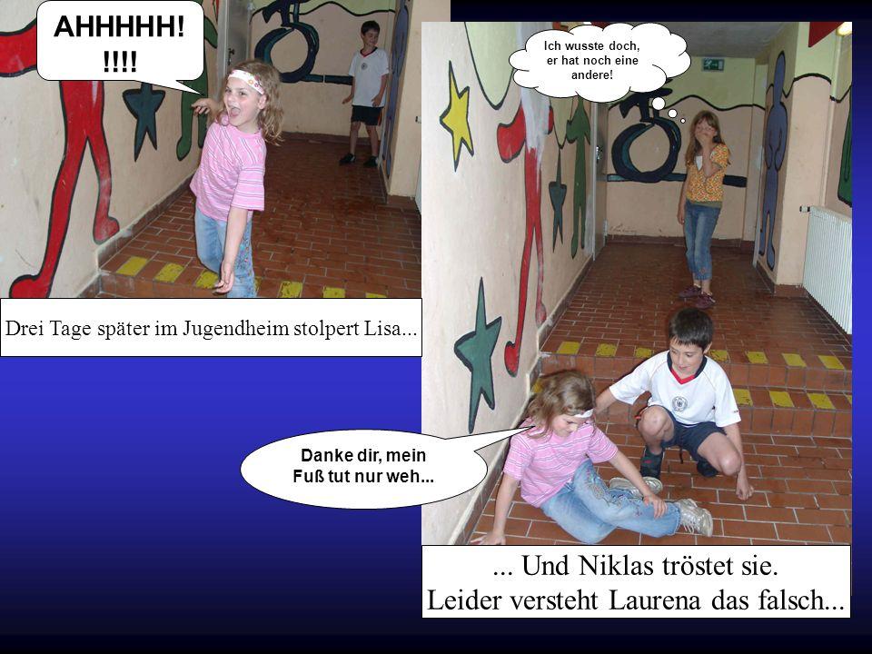 Leider versteht Laurena das falsch...
