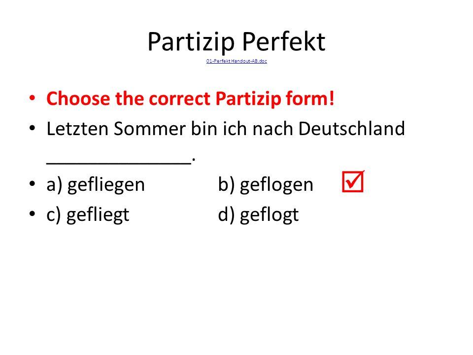 Partizip Perfekt 01-Perfekt Handout-AB.doc