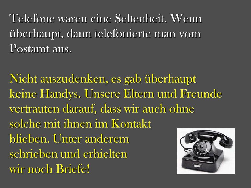 Telefone waren eine Seltenheit