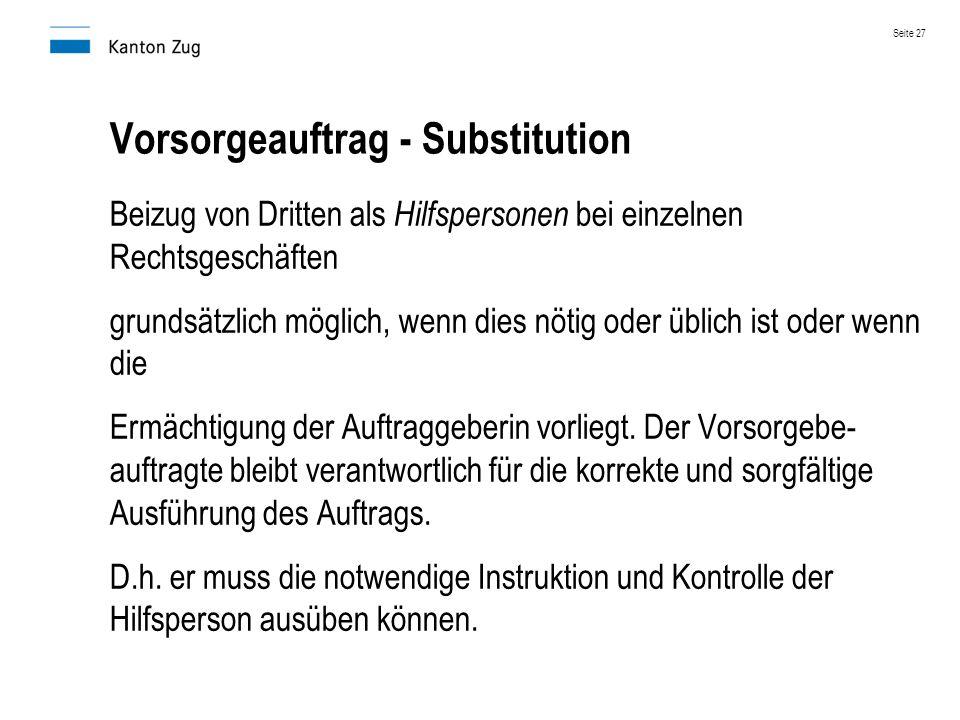 Vorsorgeauftrag - Substitution