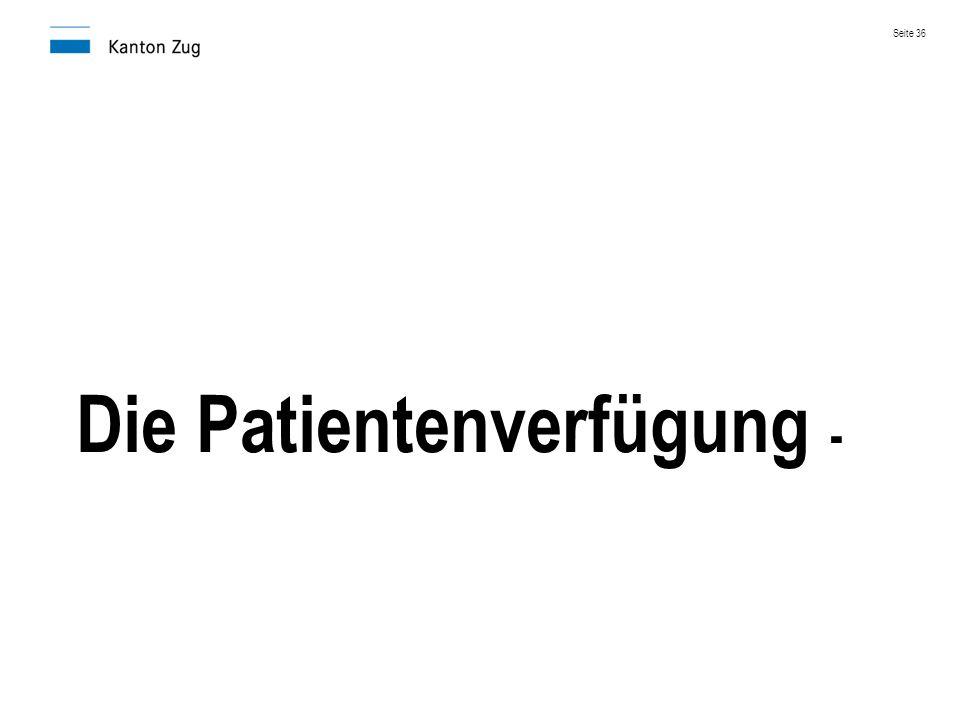Die Patientenverfügung -