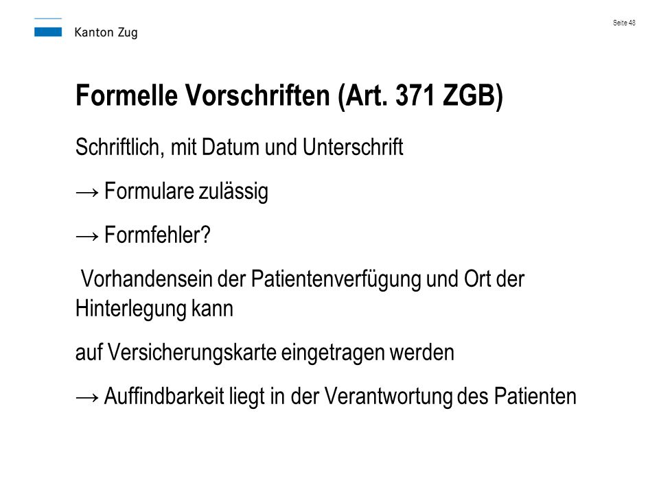 Formelle Vorschriften (Art. 371 ZGB)