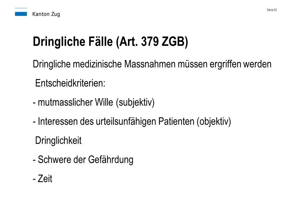 Dringliche Fälle (Art. 379 ZGB)