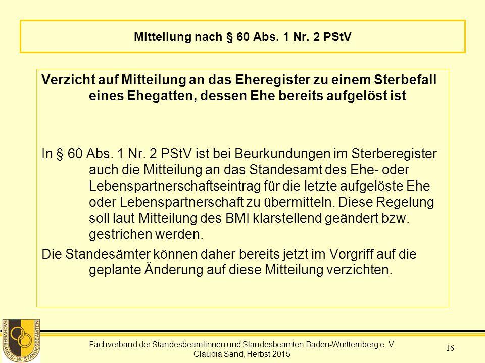 Mitteilung nach § 60 Abs. 1 Nr. 2 PStV