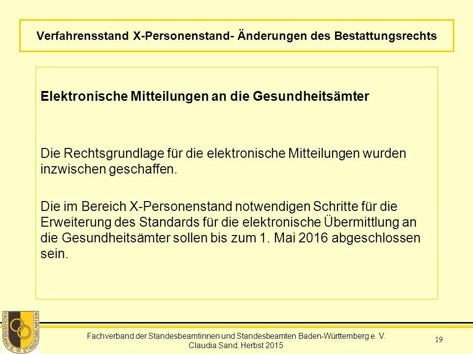 Verfahrensstand X-Personenstand- Änderungen des Bestattungsrechts