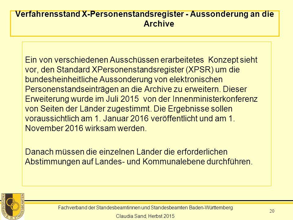 Verfahrensstand X-Personenstandsregister - Aussonderung an die Archive