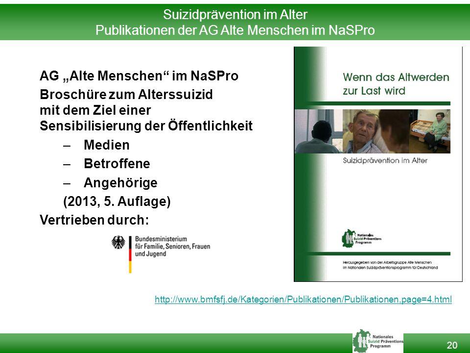 Suizidprävention im Alter Publikationen der AG Alte Menschen im NaSPro