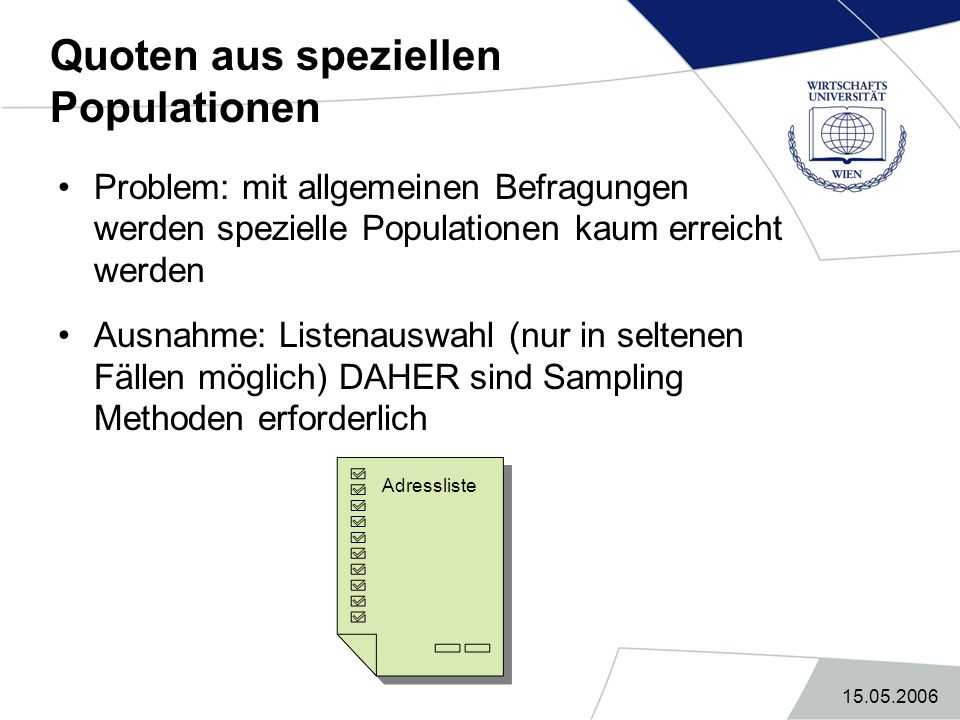 Quoten aus speziellen Populationen