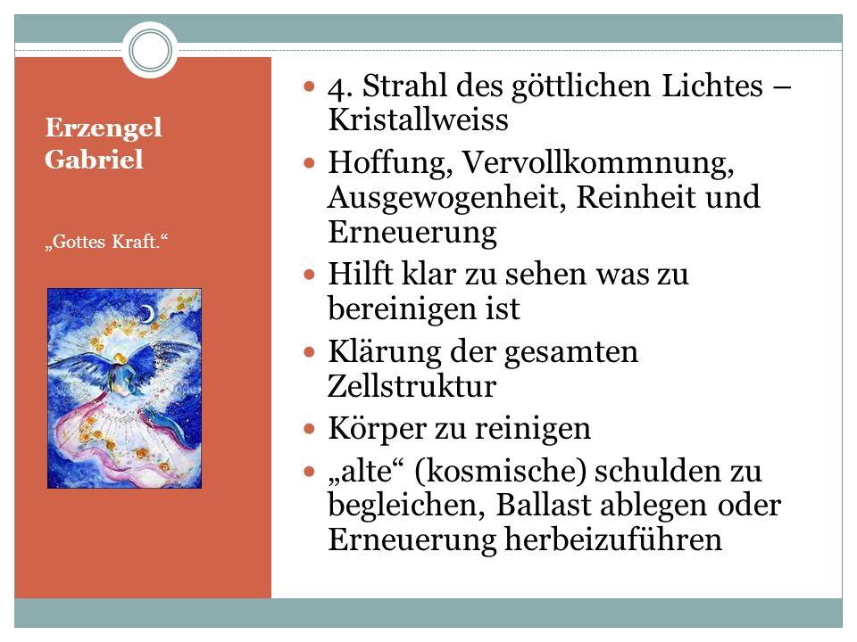 4. Strahl des göttlichen Lichtes – Kristallweiss