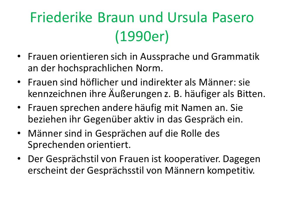 Friederike Braun und Ursula Pasero (1990er)