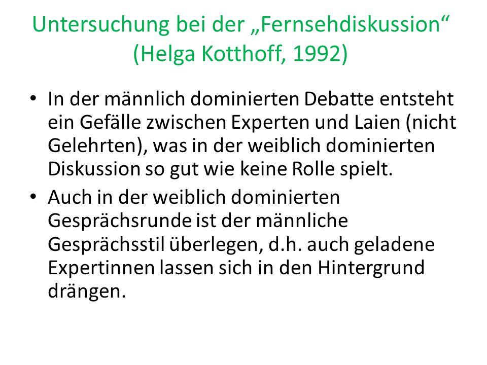"""Untersuchung bei der """"Fernsehdiskussion (Helga Kotthoff, 1992)"""