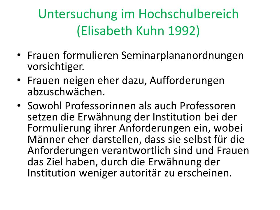 Untersuchung im Hochschulbereich (Elisabeth Kuhn 1992)