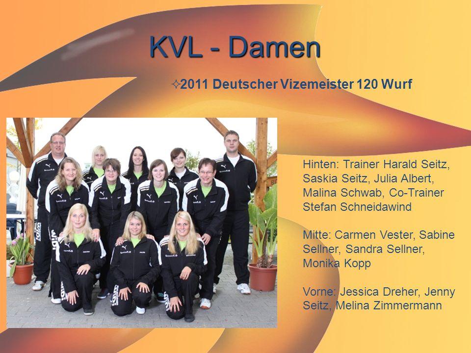 KVL - Damen 2011 Deutscher Vizemeister 120 Wurf