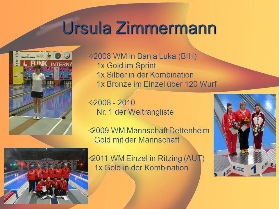 Ursula Zimmermann 2008 WM in Banja Luka (BIH) 1x Gold im Sprint 1x Silber in der Kombination 1x Bronze im Einzel über 120 Wurf.