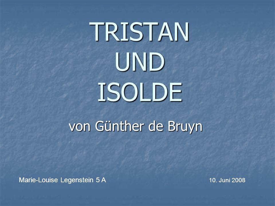 TRISTAN UND ISOLDE von Günther de Bruyn