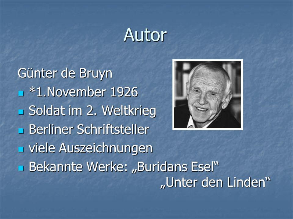 Autor Günter de Bruyn *1.November 1926 Soldat im 2. Weltkrieg