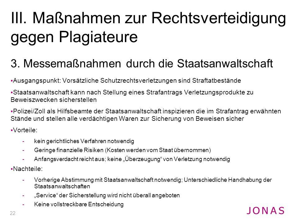 III. Maßnahmen zur Rechtsverteidigung gegen Plagiateure